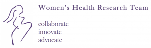Women's Health Research Team collaborate innovate advocate