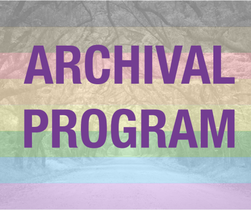 Documenting LGBTQ Life: Our Archival Program