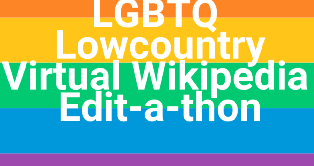 Special Collections to Host Virtual LGBTQ Wikipedia Edit-a-thon